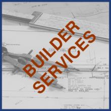Builder Services